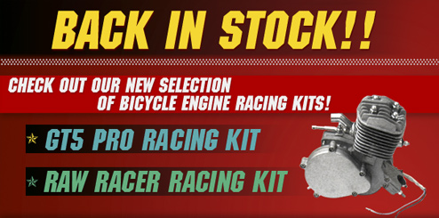 2-Stroke Engine Kits are NOW IN STOCK!